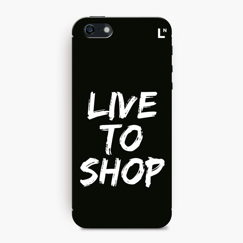 Live to shop iPhone 5/5s/5c/SE Cover