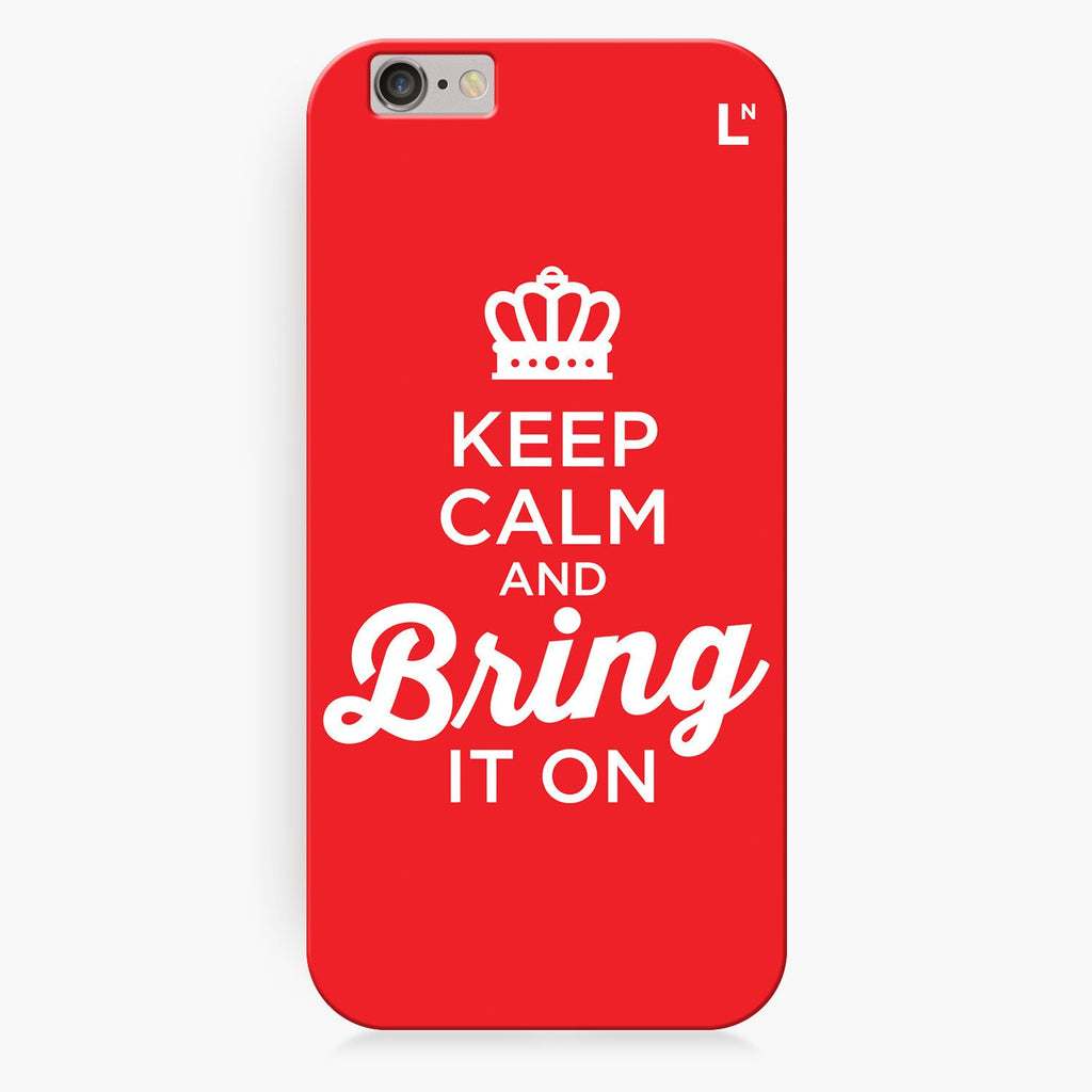 Keep Calm and Bring It On iPhone 8/8 plus Cover