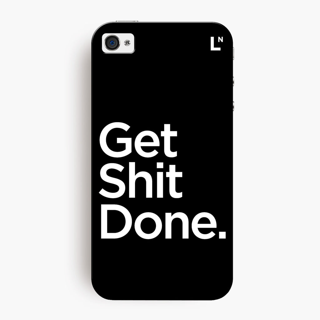 Get Shit Done iPhone 4/4s Cover