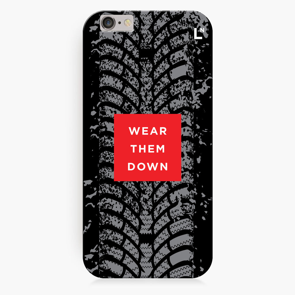 Wear Them Down iPhone 6/6S/6 plus/6s plus Cover
