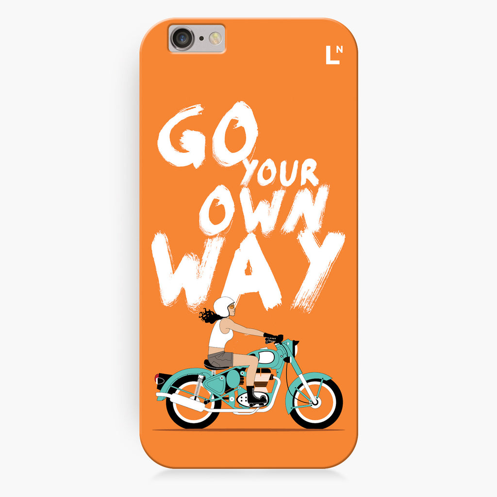 Go Your Own Way iPhone 6/6S/6 plus/6s plus Cover