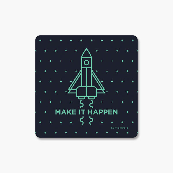 Make it happen - Fridge Magnet