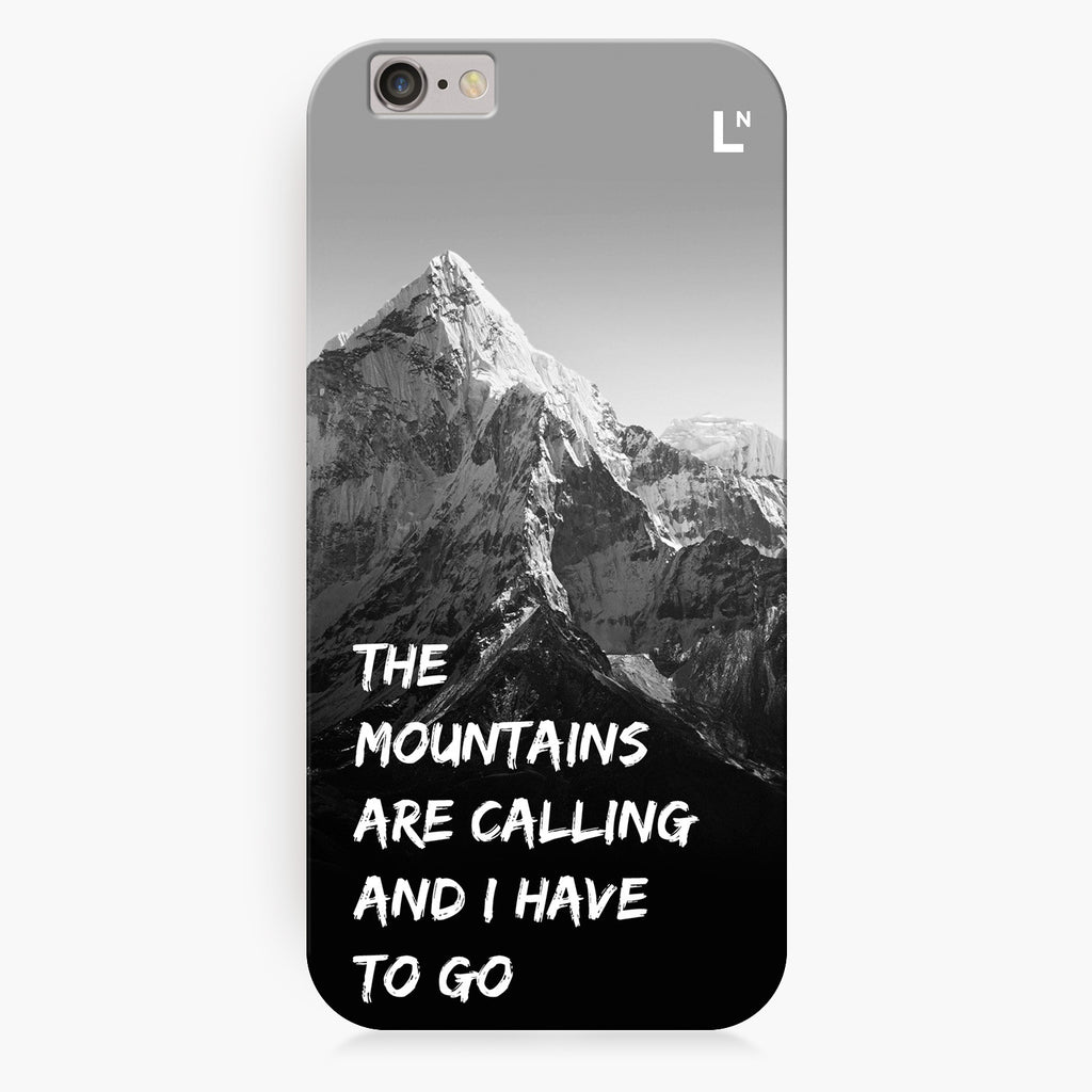 Mountains Are Calling iPhone 6/6S/6 plus/6s plus Cover