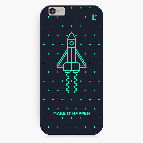 Make it Happen iPhone 6/6S/6 plus/6s plus Cover