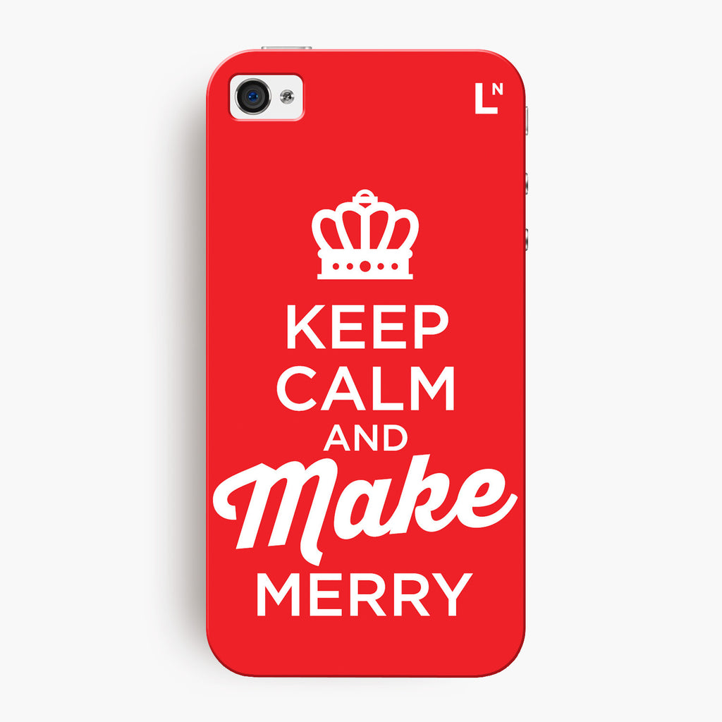 Keep Calm and Make Merry iPhone 4/4s Cover