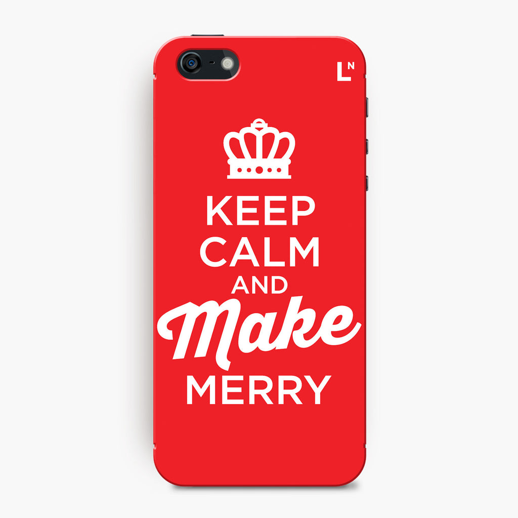 Keep Calm and Make Merry iPhone 5/5s/5c/SE Cover