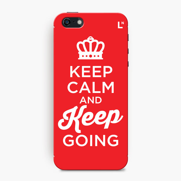 Keep Calm and Keep Going iPhone 5/5s/5c/SE Cover