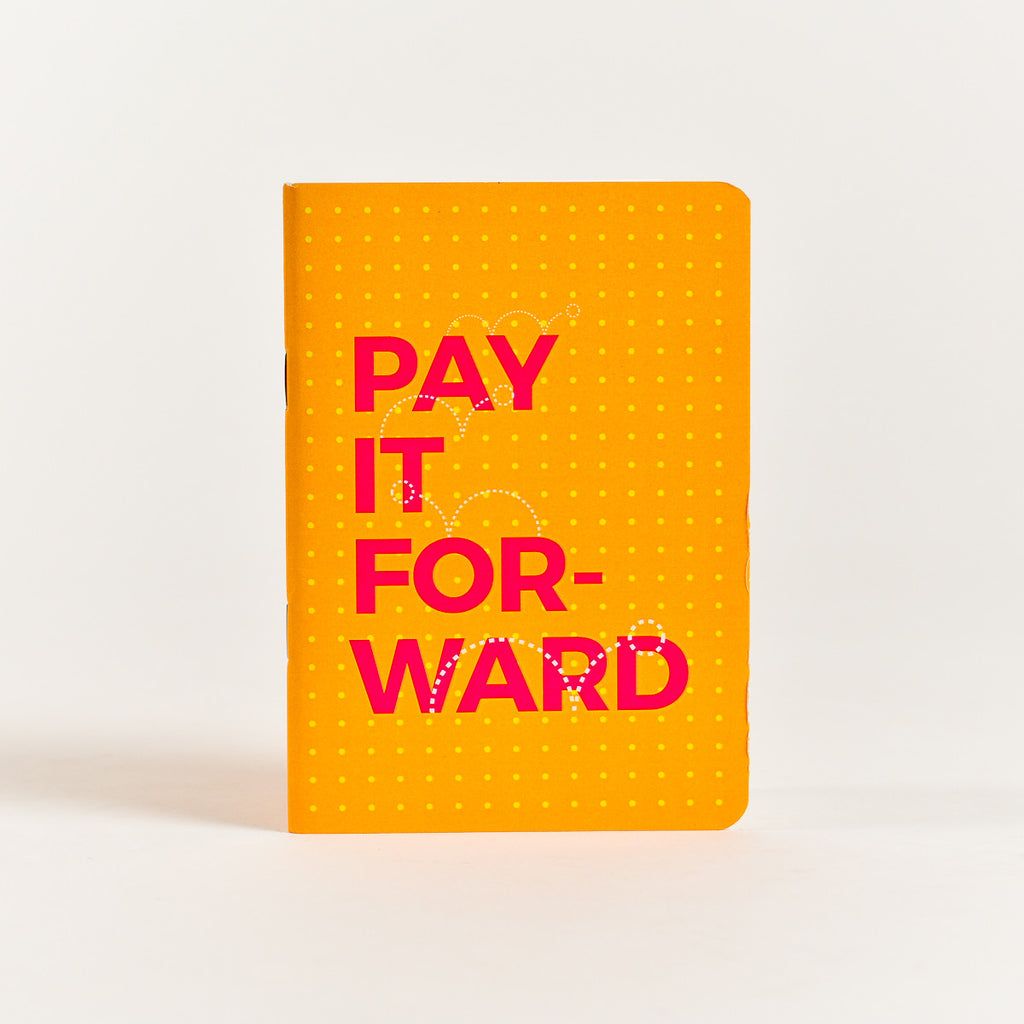 Pay It For Ward Pocket Notebook (A6 Size)