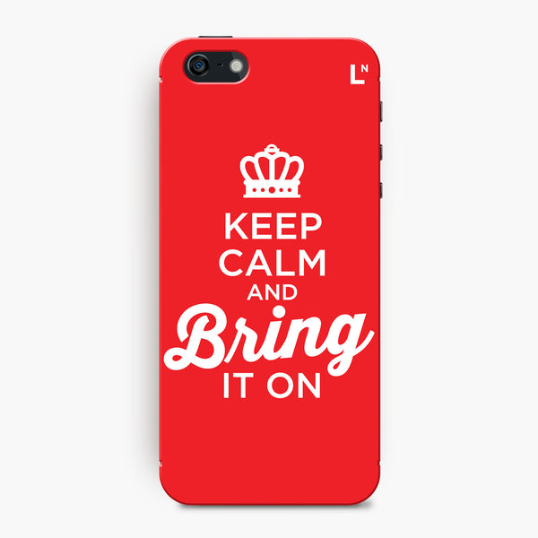 Keep Calm and Bring It On iPhone 5/5s/5c/SE Cover