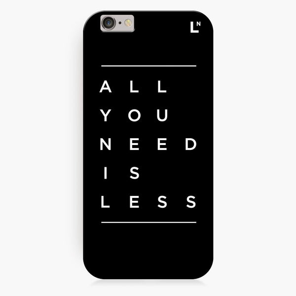All You Need Is Less iPhone 8/8 plus Cover