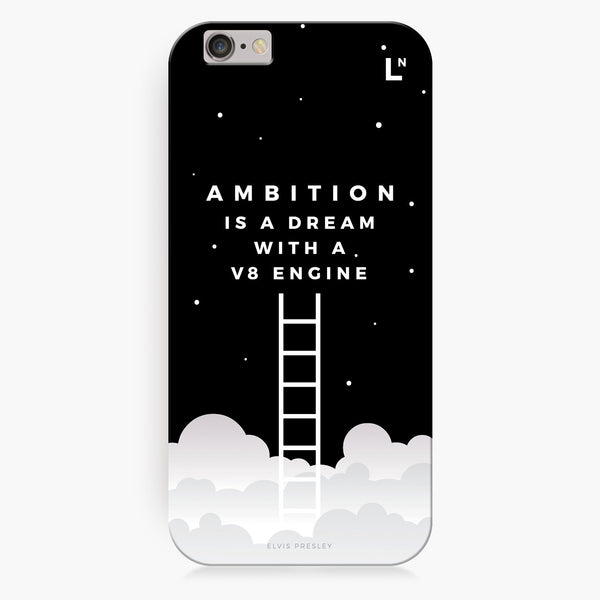 Ambition iPhone 6/6S/6 plus/6s plus Cover