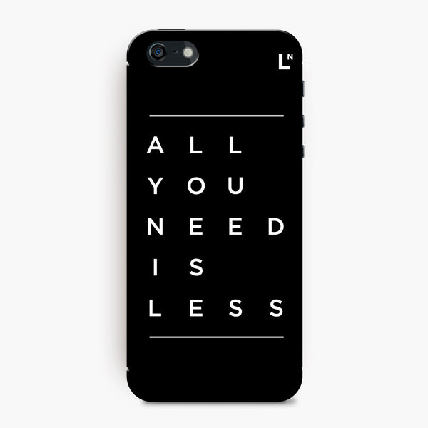All You Need Is Less iPhone 5/5s/5c/SE Cover