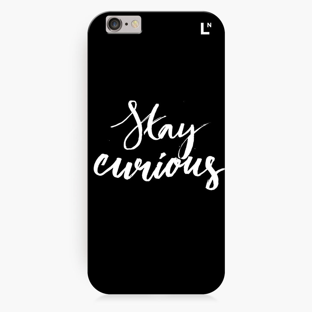 Stay Curious iPhone 7/7 plus Cover