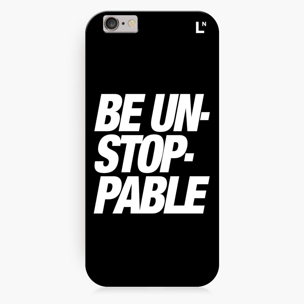 Be Unstoppable iPhone 8/8 plus Cover