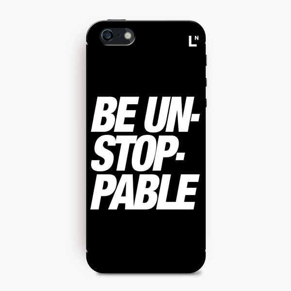 Be Unstoppable iPhone 5/5s/5c/SE Cover