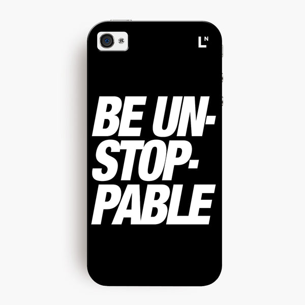 Be Unstoppable iPhone 4/4s Cover