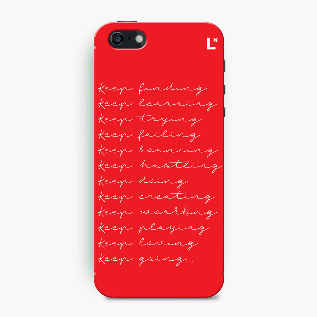 Keep At It iPhone 5/5s/5c/SE Cover