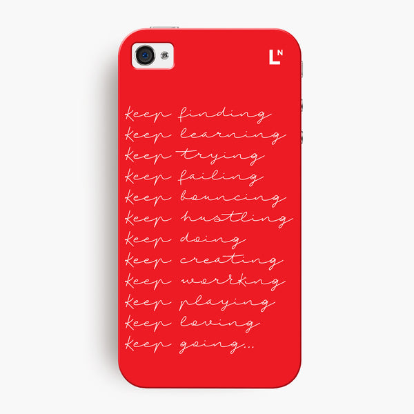 Keep At It iPhone 4/4s Cover