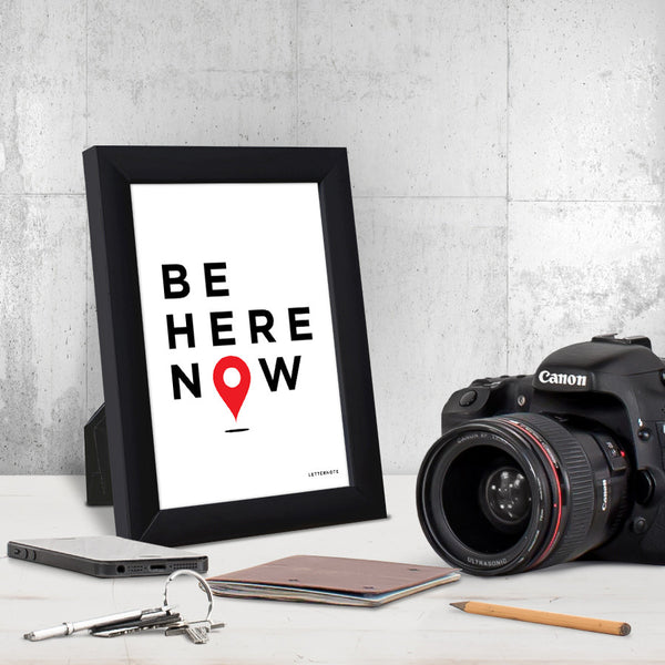 Be Here Now Small Frame (5