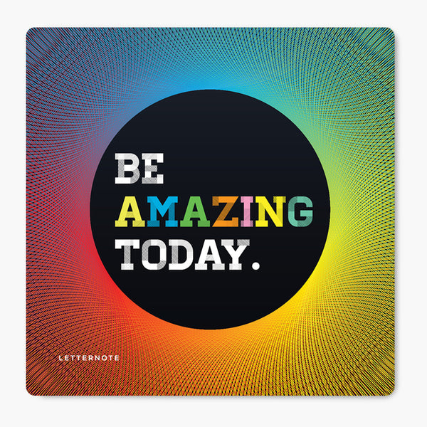 Be Amazing Today MDF Coaster