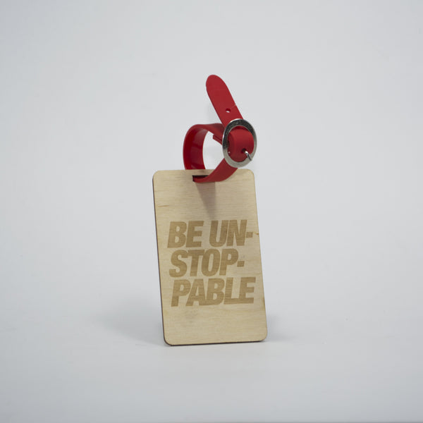 Be Unstoppable Wooden Luggage Tag