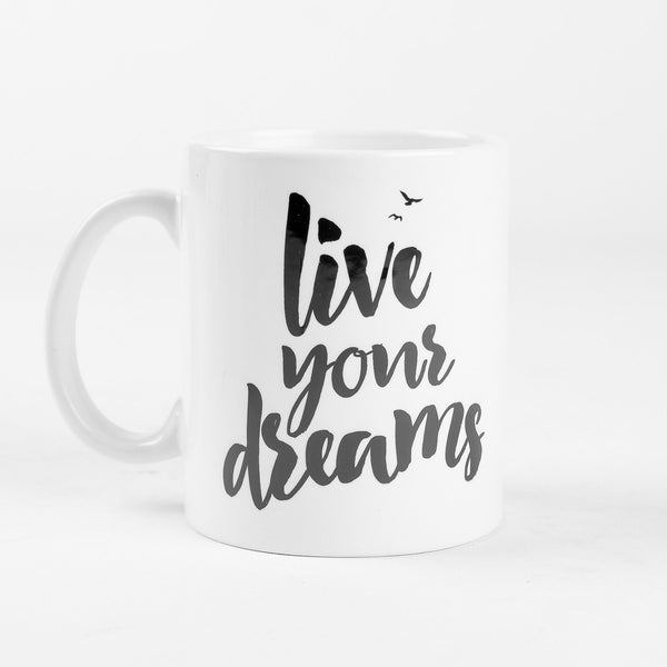Live Your Dreams Mug
