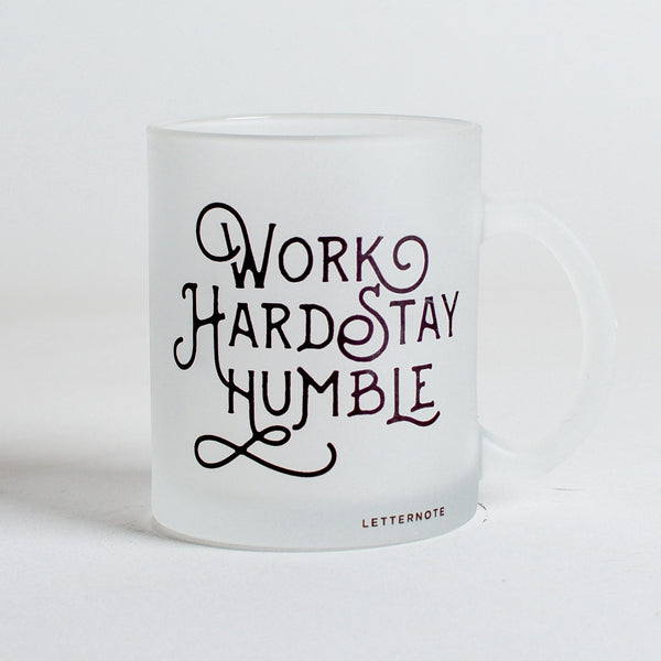 Work Hard Stay Humble Frosted Mug - LetterNote - 2