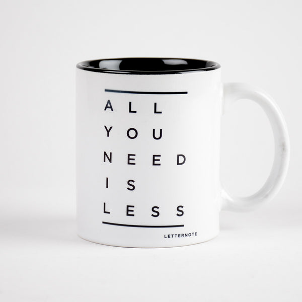 All You Need Is Less Coffee Mug (Inside Color) - LetterNote - 2