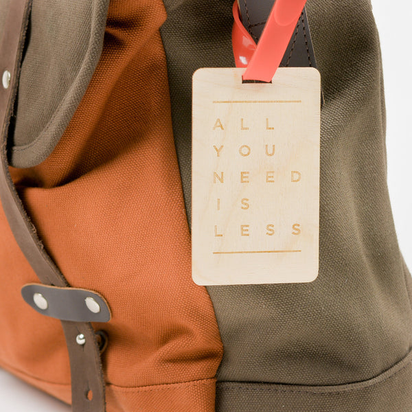 All You Need Is Less Wooden Luggage Tag
