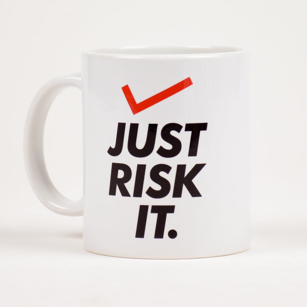 Just risk it Mug