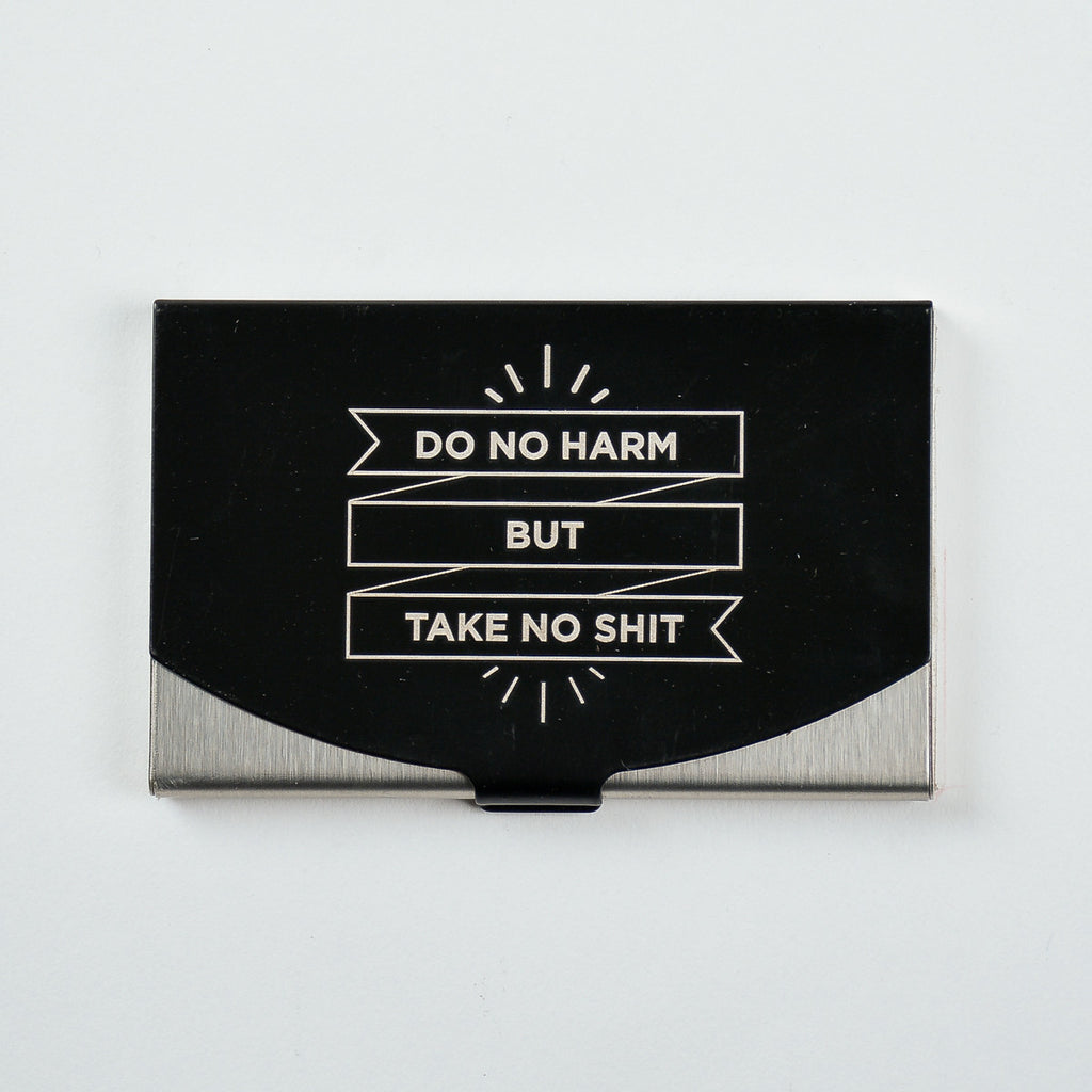 Do No Harm - Engraved Card Holder