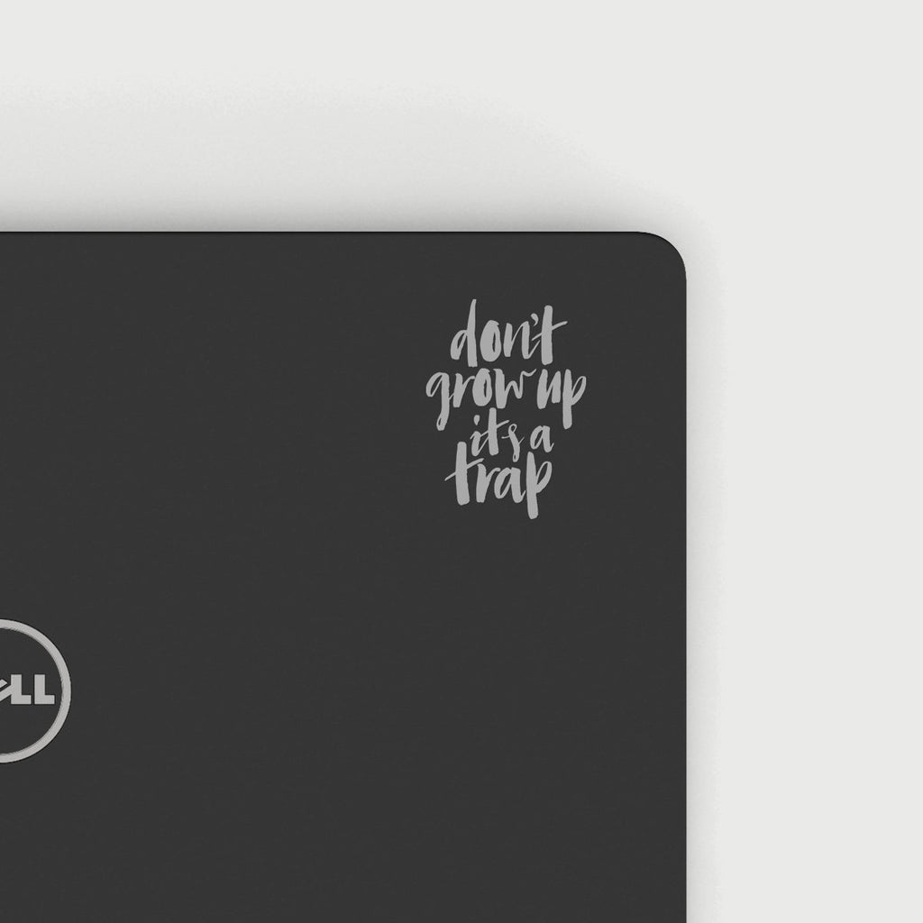 Do Not Grow Up Decal - Silver