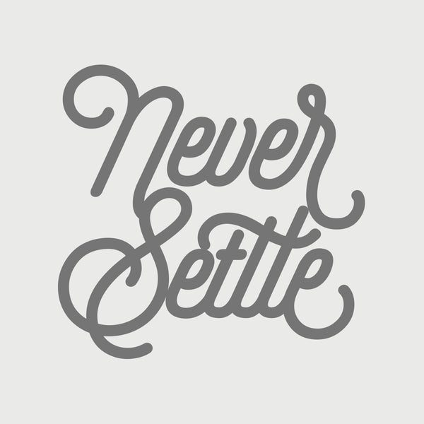 Never Settle Decal - Silver