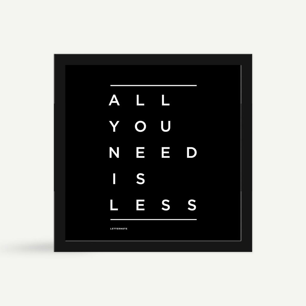 All You Need Is Less Framed Art - Square