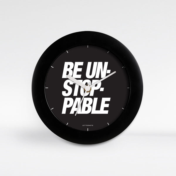 BE UNSTOPPABLE - Small Clock