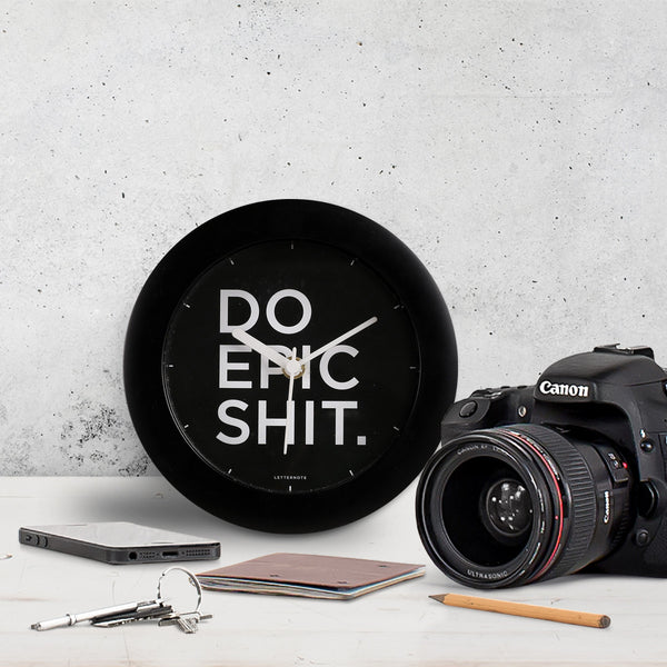 Do Epic Shit - Small Clock - LetterNote - 1