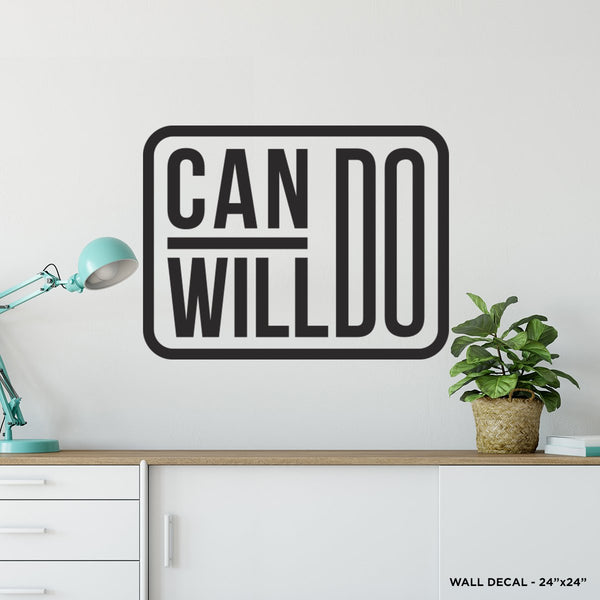 Can Do Will Do Wall Decal