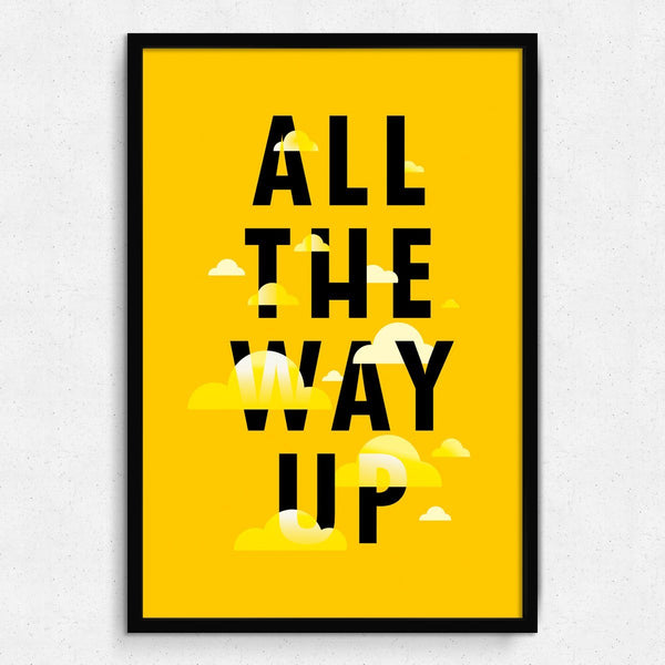 All The way Up Framed Art