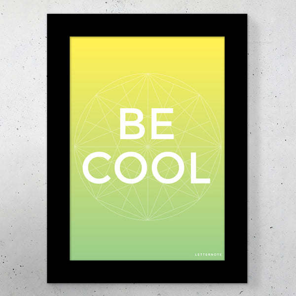 "Be Cool Small Frame (5"" x 7"")"
