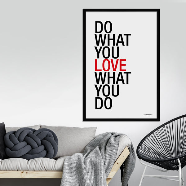 Do What You Love Framed Art