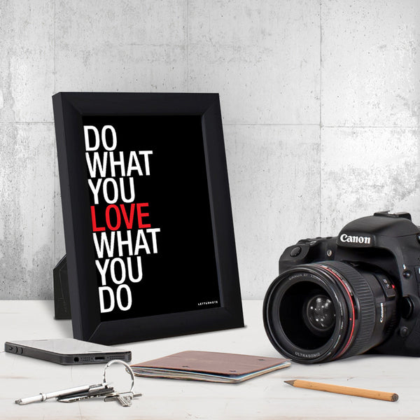 Do What You Love Black Small Frame (5