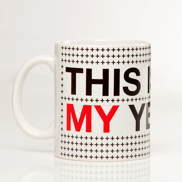 This is My Year - Mug