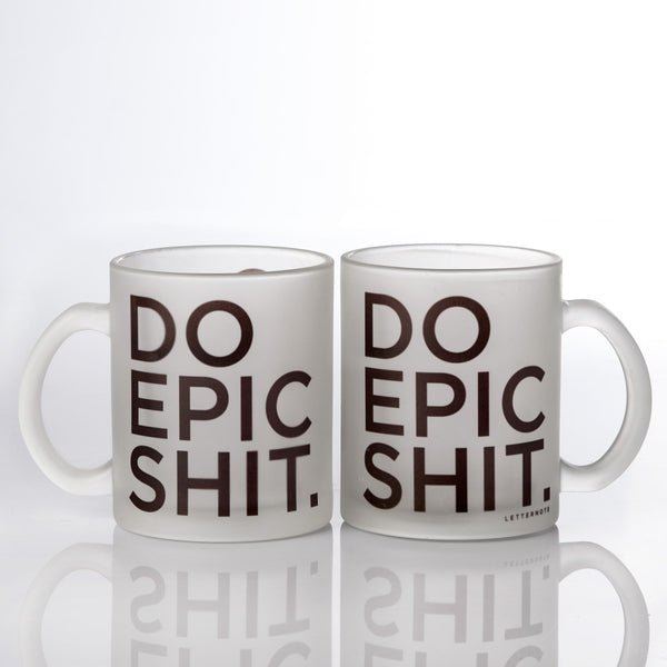 Do Epic Shit Frosted Mug - LetterNote - 2