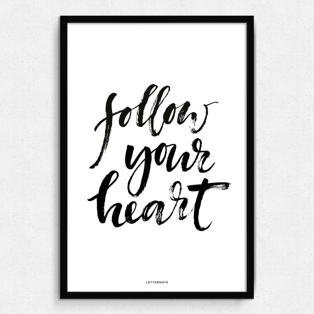 Follow Your Heart Framed Art