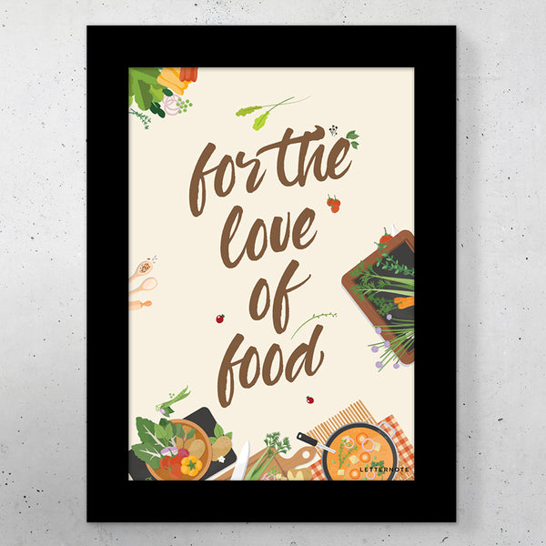"For The Love of Food Small Frame (5"" x 7"")"