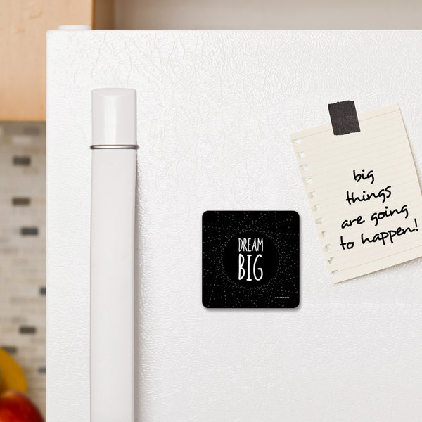 Dream Big - Fridge Magnet - LetterNote - 2