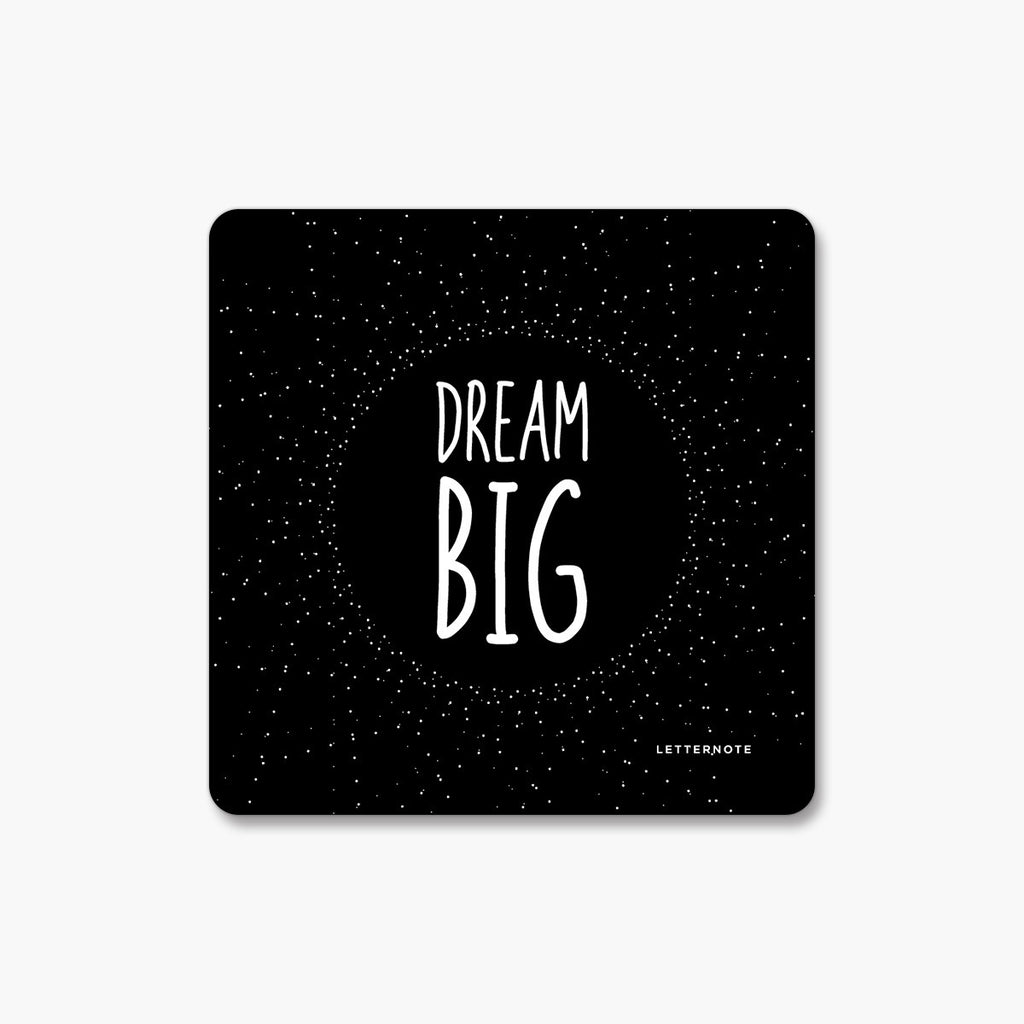 Dream Big - Fridge Magnet