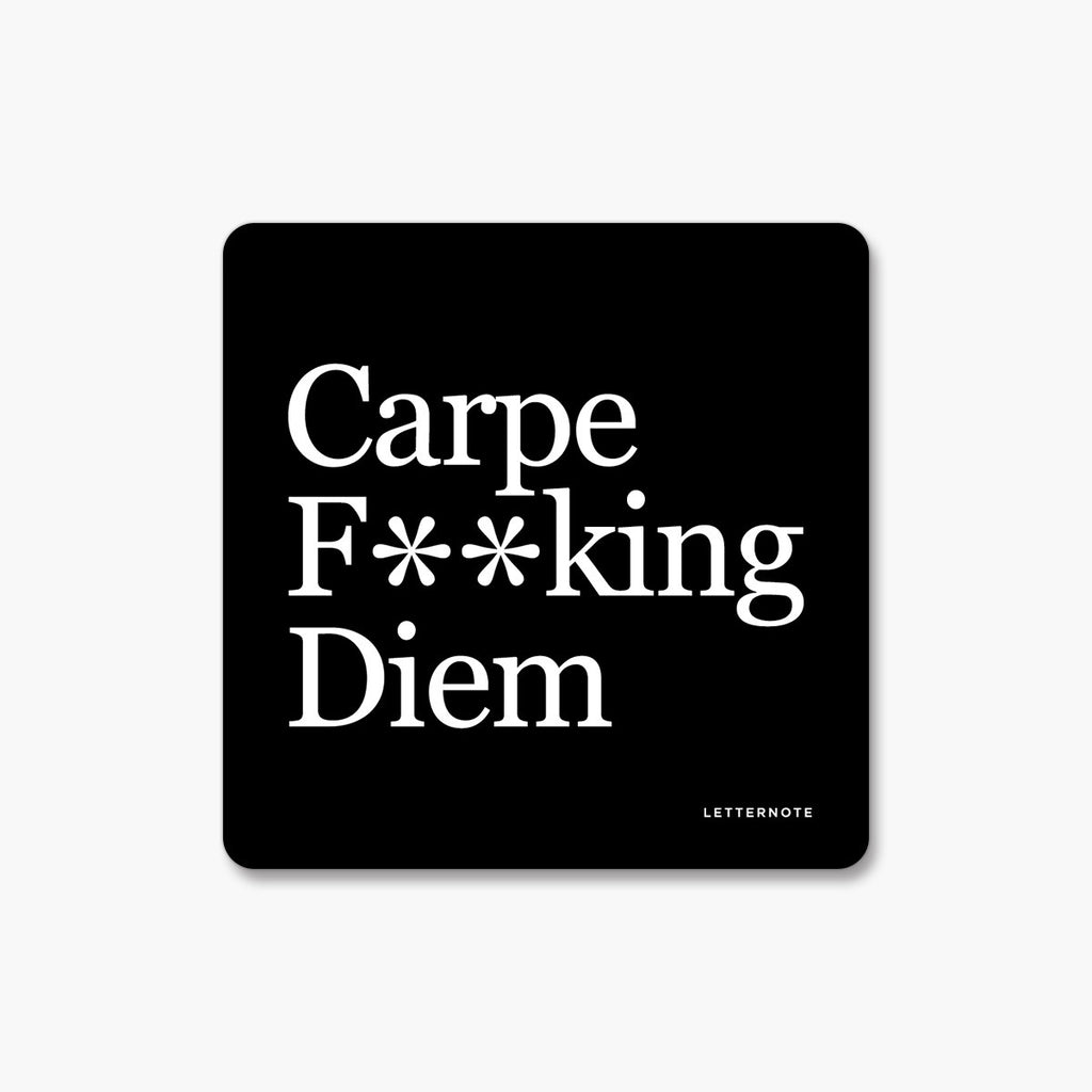 Carpe Diem - Fridge Magnet