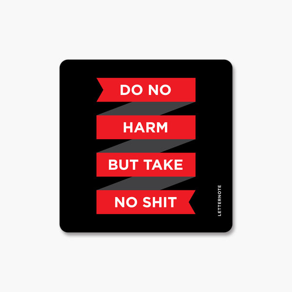 Do No Harm - Fridge Magnet