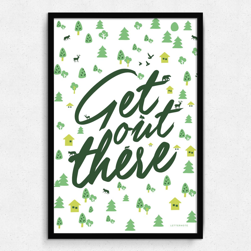Get Out There White Framed Art – LetterNote